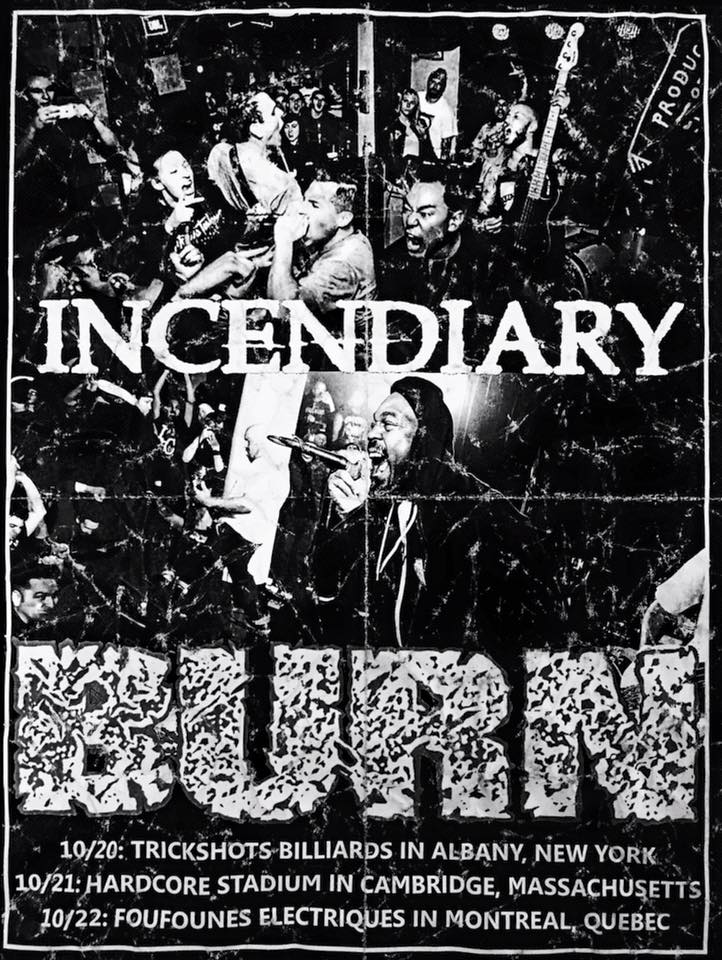 - Live photograph used for INCENDIARY's 2016 North Eastern fall tour flyer .