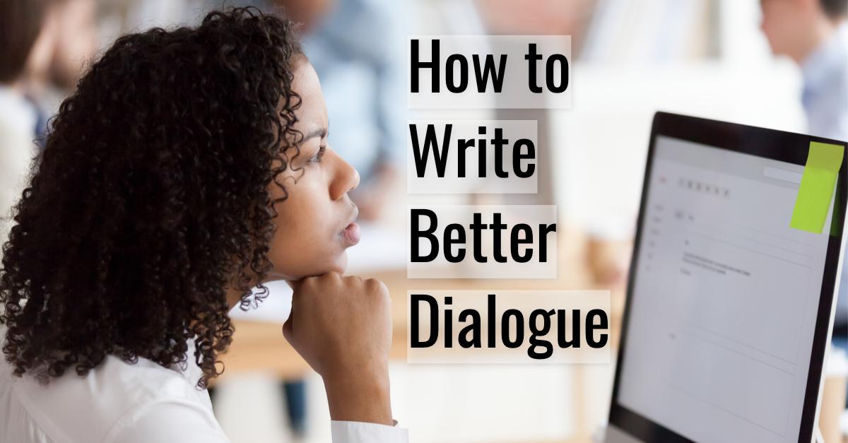 How to Write Better Dialogue Carole Kirschner.jpg