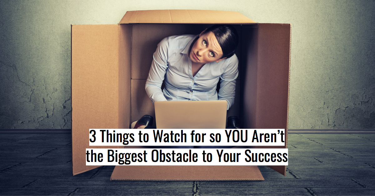 Carole Kirschner Are You Your Biggest Obstacle .jpg
