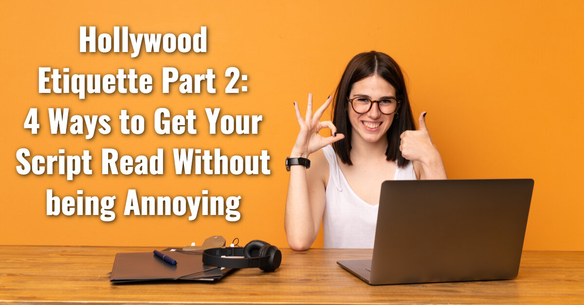 Carole Kirschner Hollywood Etiquette How to Get Your Script Read.jpg