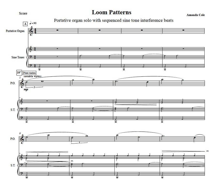 Score excerpt of  Loom Patterns  by Amanda Cole for organetto and sine tones.