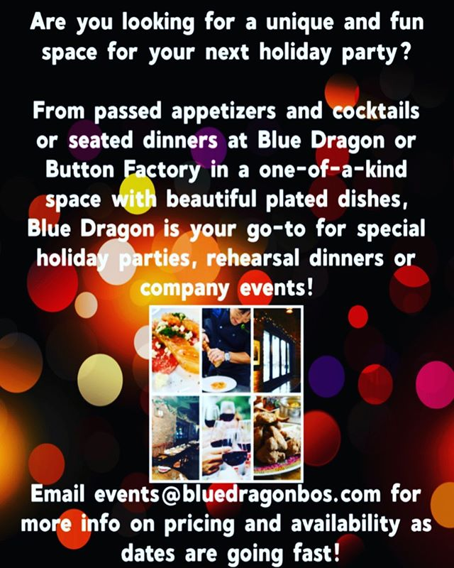 Holiday season will be here before you know it! Email events@BlueDragonbos.com to book your party 🎉