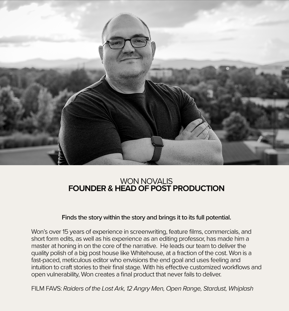 WON NOVALIS  FOUNDER & HEAD OF POST PRODUCTION
