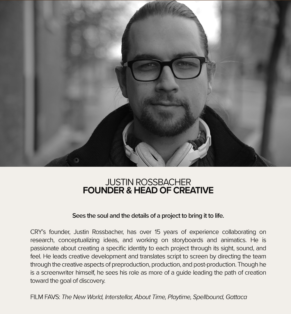 JUSTIN ROSSBACHER  FOUNDER & HEAD OF CREATIVE