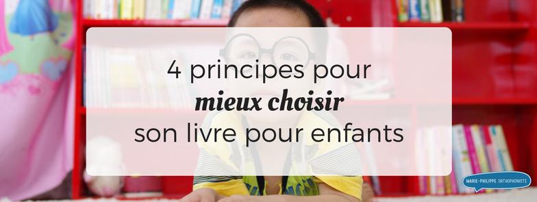 4 principes pour mieux choisir son livre pour enfants