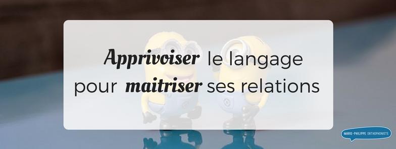 apprivoiser-langage-maitriser-relations