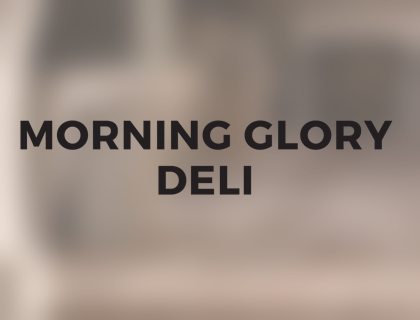 Morning Glory Deli | #221   615.256.5657