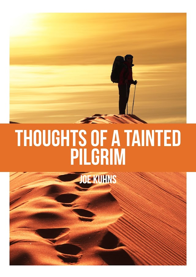 Thoughts of a Tainted Pilgrim.jpg
