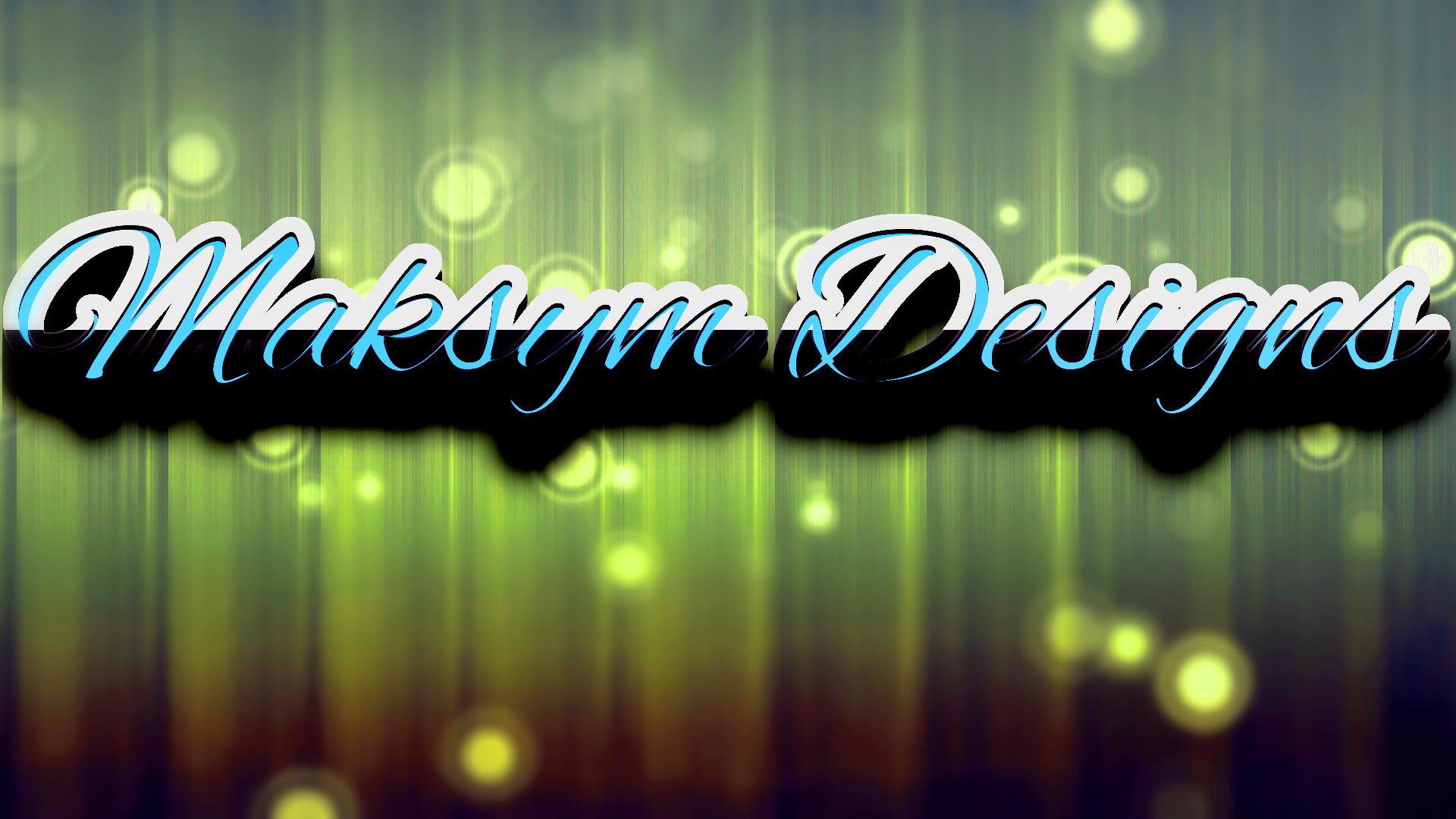 Maksym Designs Banner 2