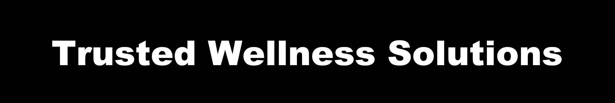 Home Page- Trusted Wellness Solutions.PNG