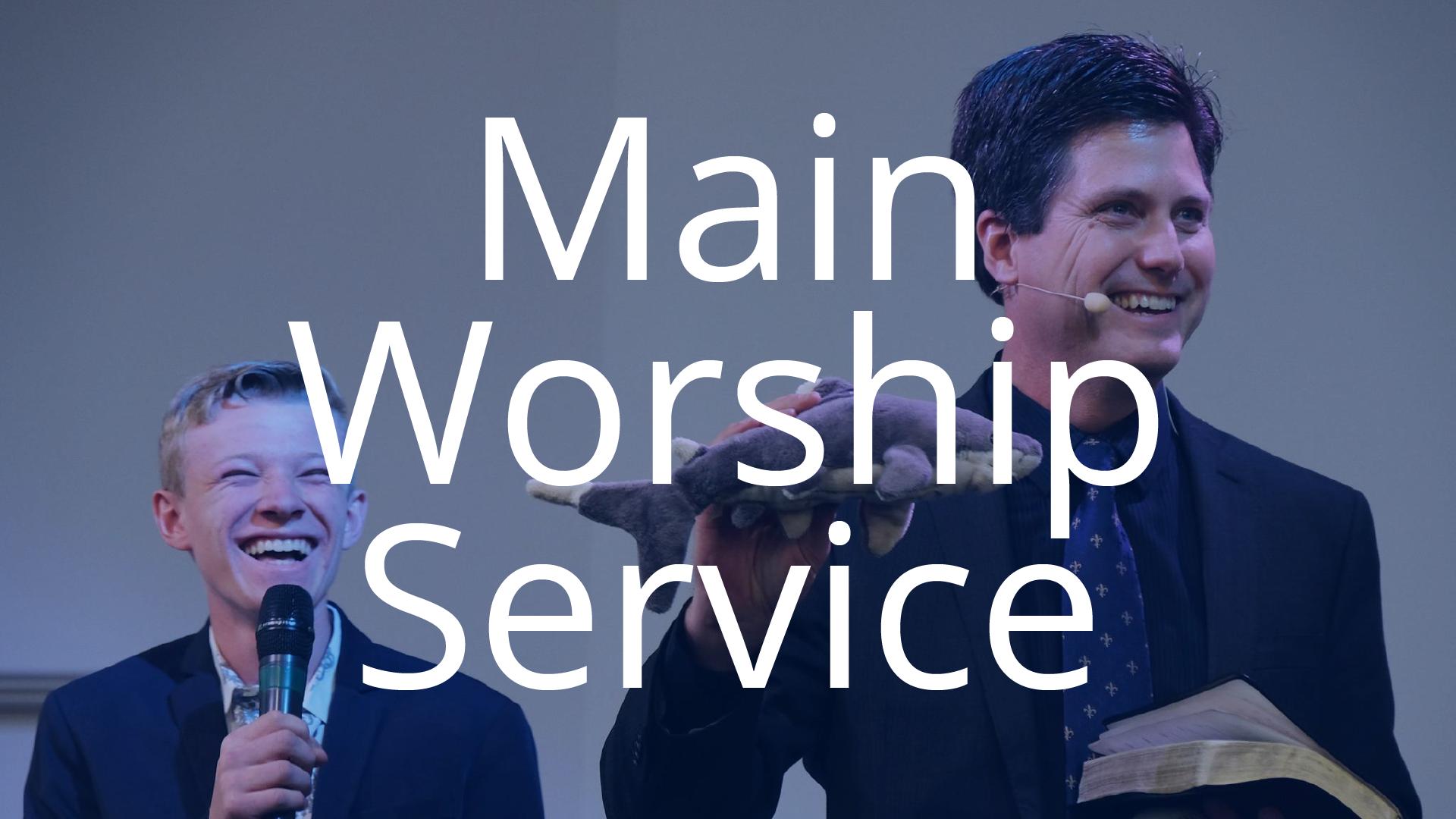 Main Worship Service