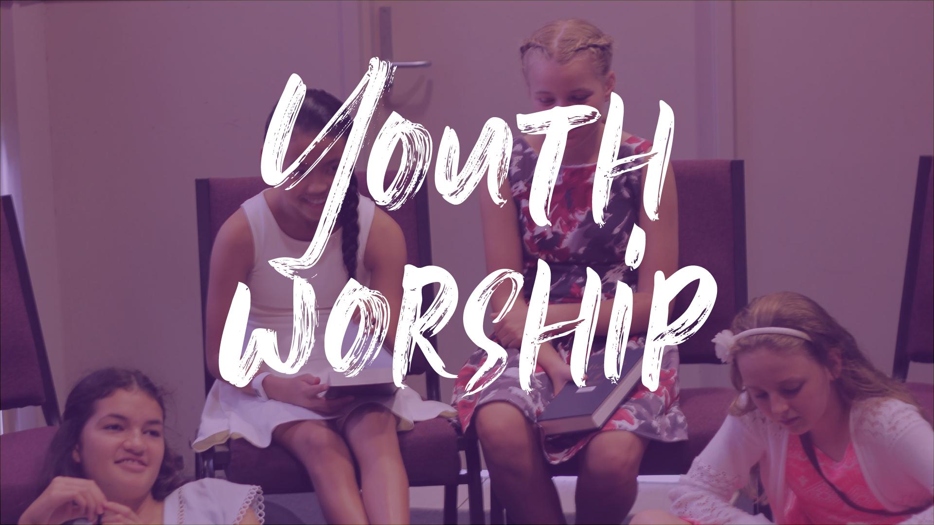 Youth Worship   Every Sat @ 9:30am Wallsend SDA Church