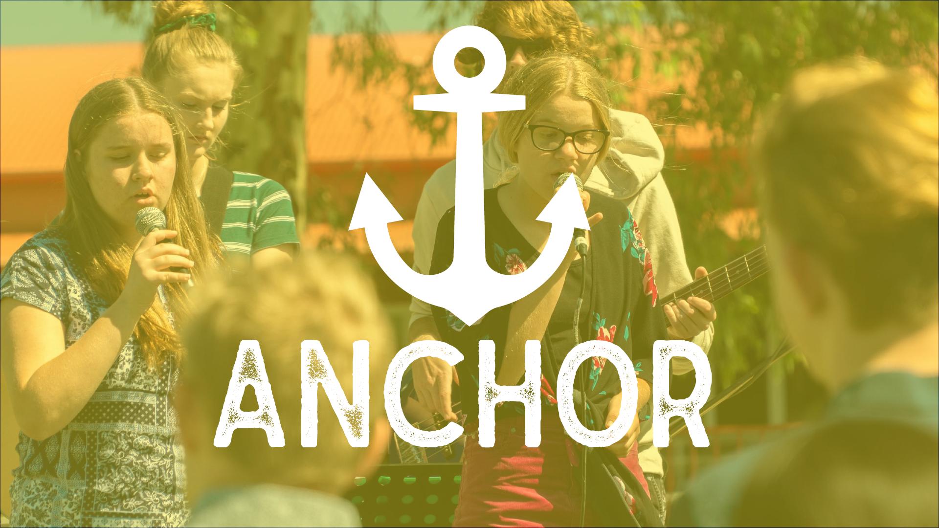Anchor   May 10 May 24 June 14 June 28 7:30pm @ Wallsend SDA Church