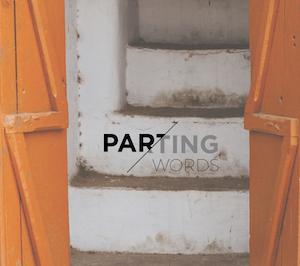 Parting Words   John 13-17