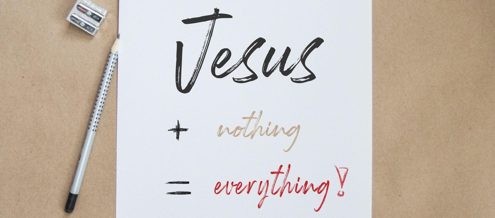 Jesus%2BNothing%3DEverything.jpg