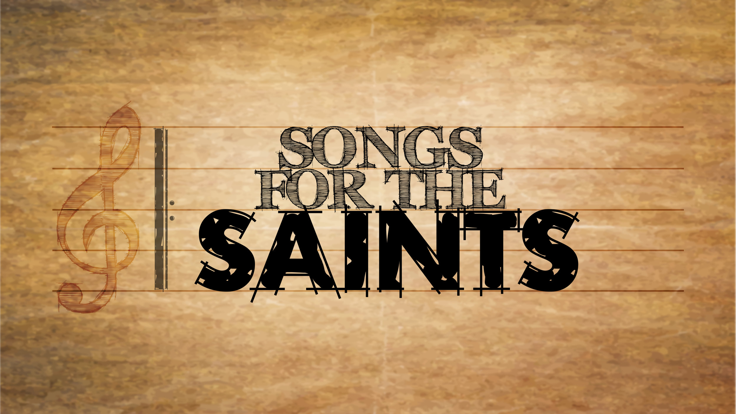 Songs for the Saints