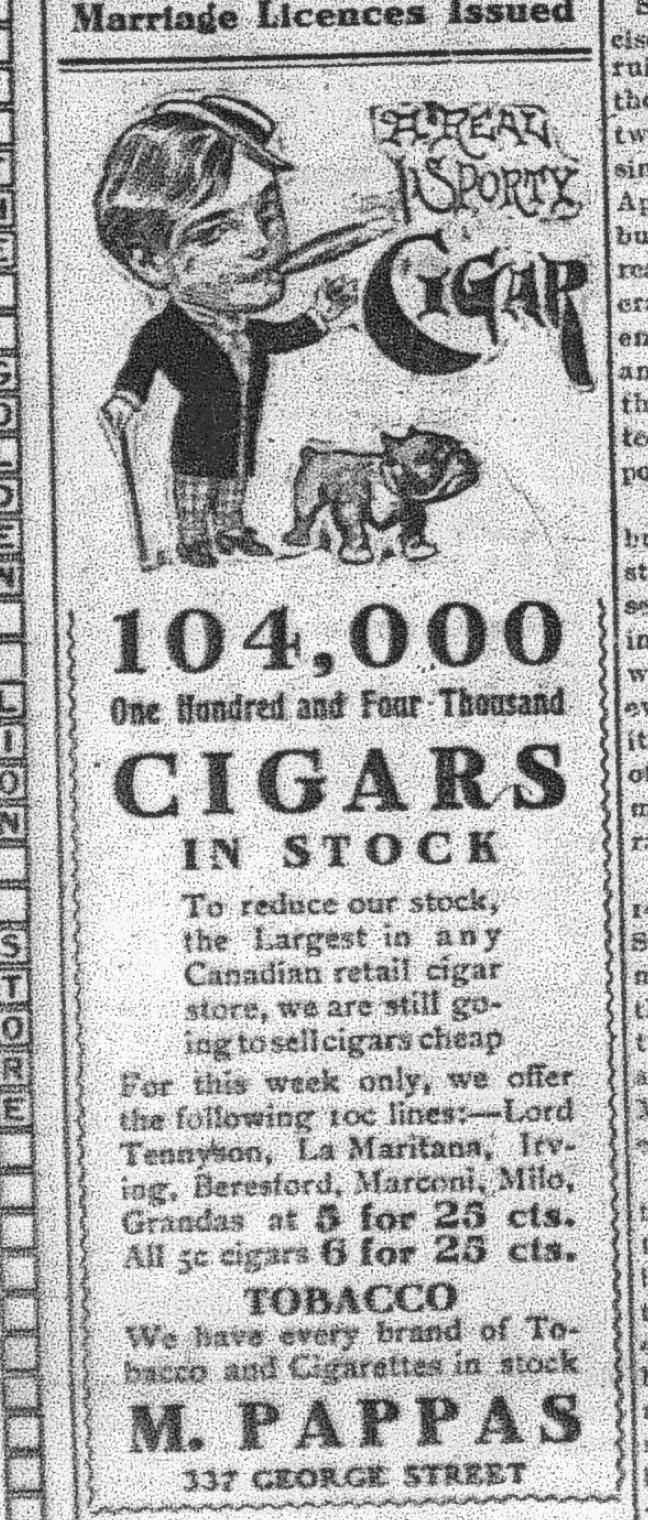 Downtown cigar merchant Mehail Pappakeriazes — known around town as Mike Pappas — established one of the first standalone motion picture theatres in Peterborough: The Royal (1908—25). This ad was in the Examiner, July 1908, p.1, not long before the theatre opened.