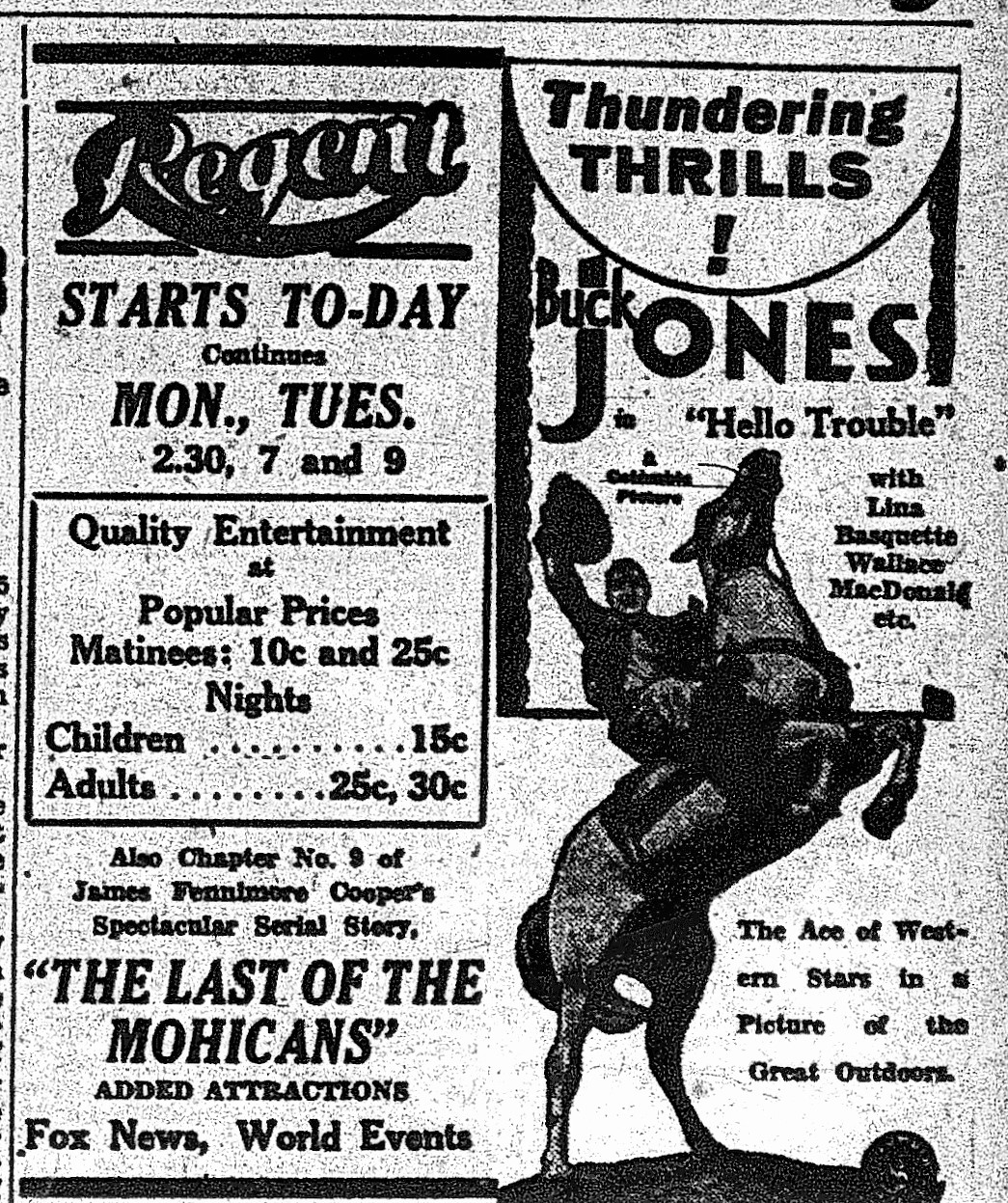 "Examiner , Feb. 25, 1933, p.13. The Regent Theatre served up Westerns aplenty. ""Quality Entertainment at Popular Prices."""