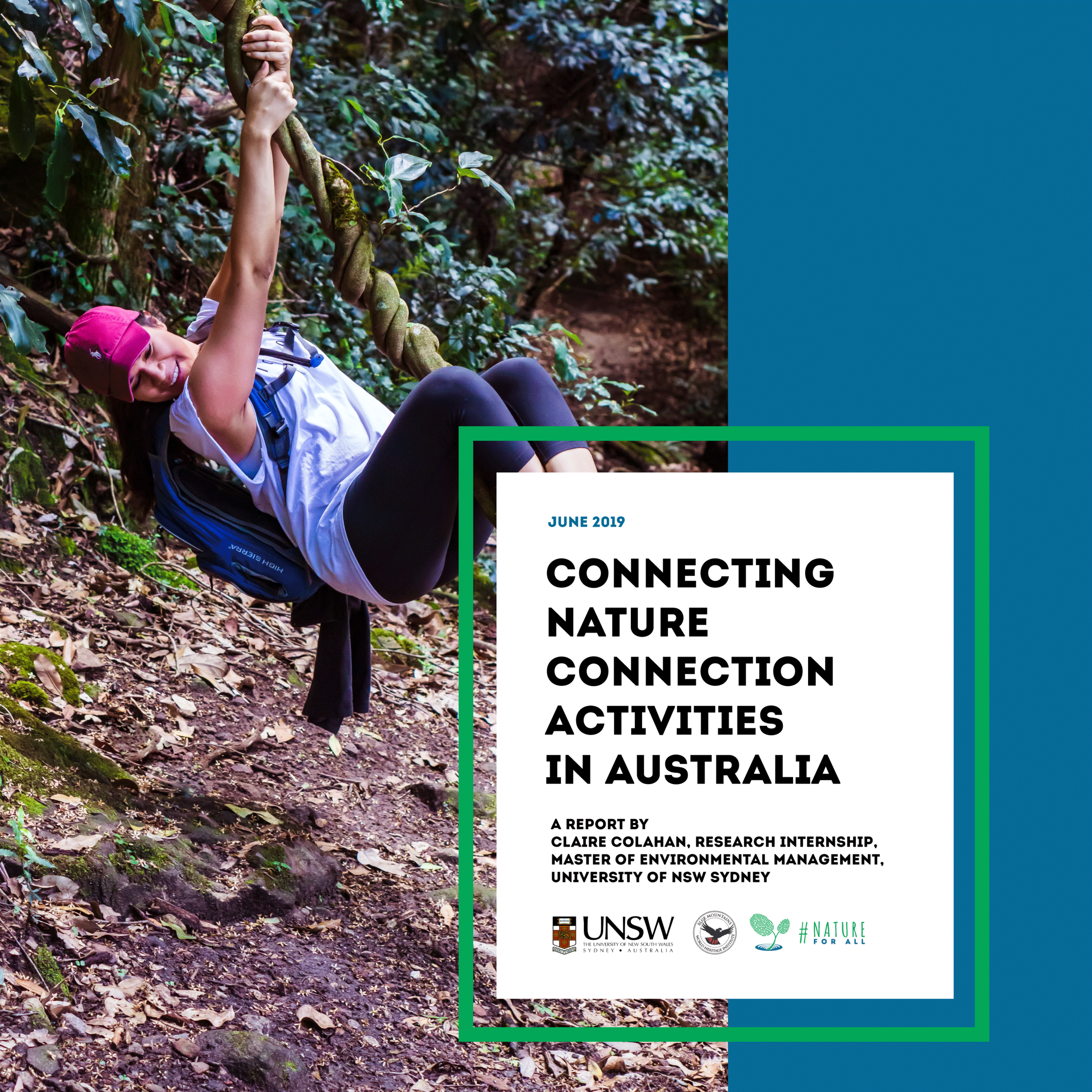 Connecting Nature Connection Activities in Australia   A report by Claire Colahan, Research Internship, Master of Environmental Management, University of NSW Sydney