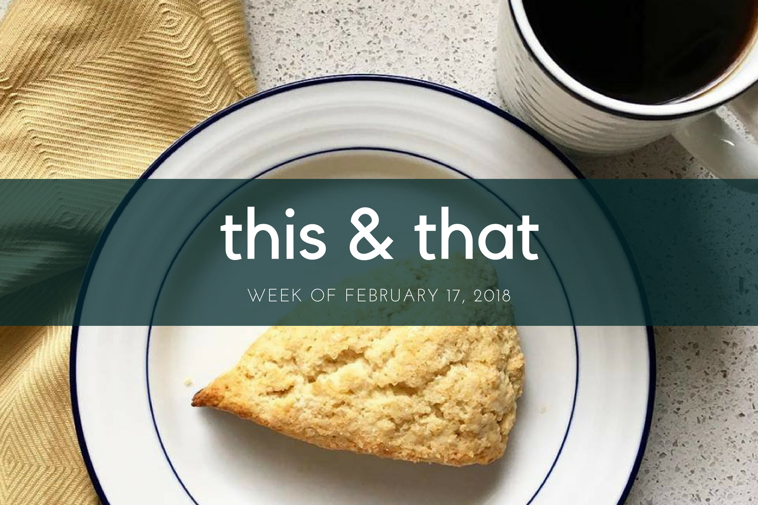 Beneath the Crust: This & That 2/17/18