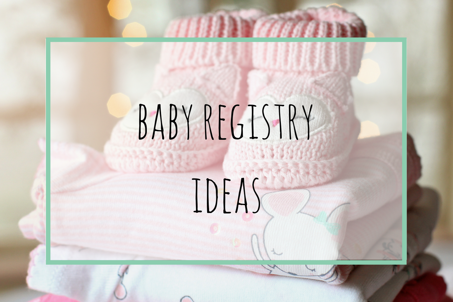 Beneath the Crust: Ideas for Your Baby Registry
