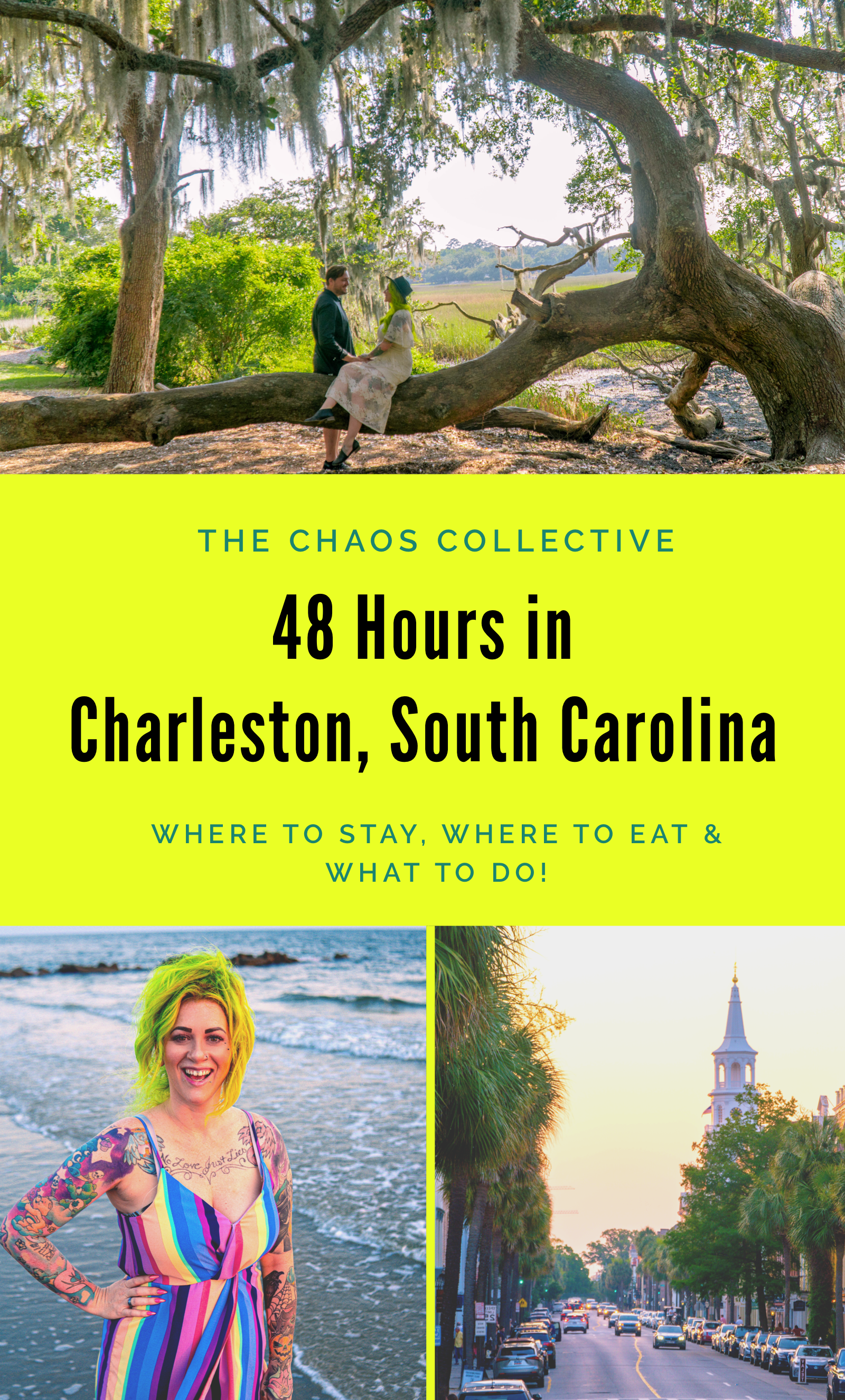 48 Hours in Charleston South Carolina- The Chaos Collective