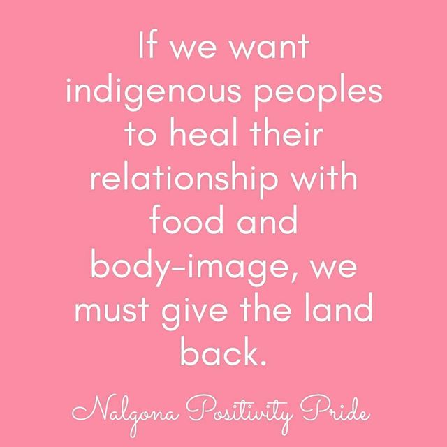 #eatingdisordertreatment #edrecovery #HAES #liberation Repost from @nalgonapositivitypride using @RepostRegramApp - Because relationship with self is integrally tied to the land and political food insecurity escalated with the establishment of reservations. We must give the land back!