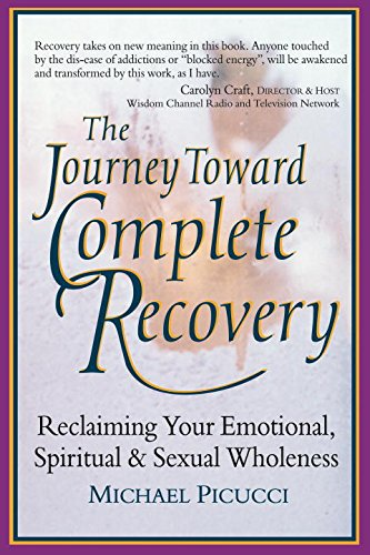 "The Journey to Complete Recovery    In this updated edition of his self-published  Complete Recovery , Picucci describes a ""Stage Two"" recovery program for evolving beyond freedom from addictions to ""holism,"" which encompasses joy, bliss, love, empowerment, creativity, respect for all life, and peace."