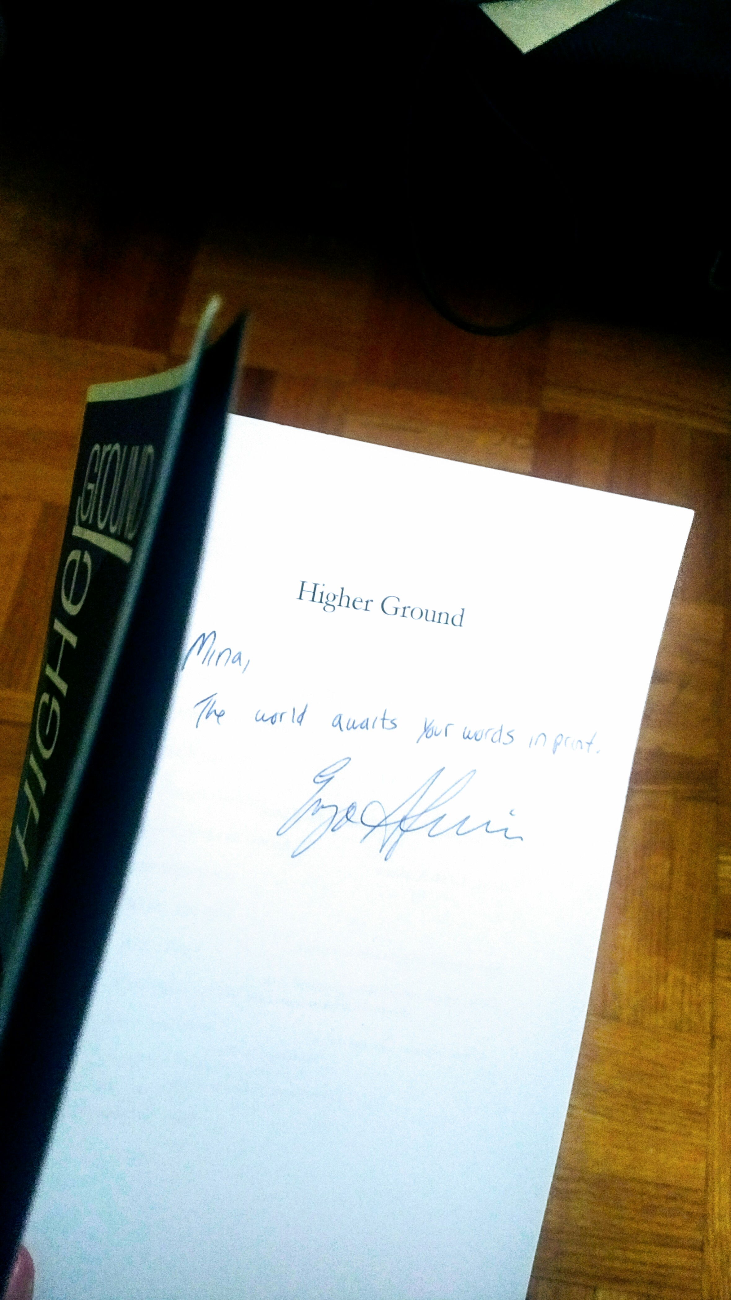 The signed copy of  Higher Groun  d  Enzo gave me in our final residency at Lesley University.