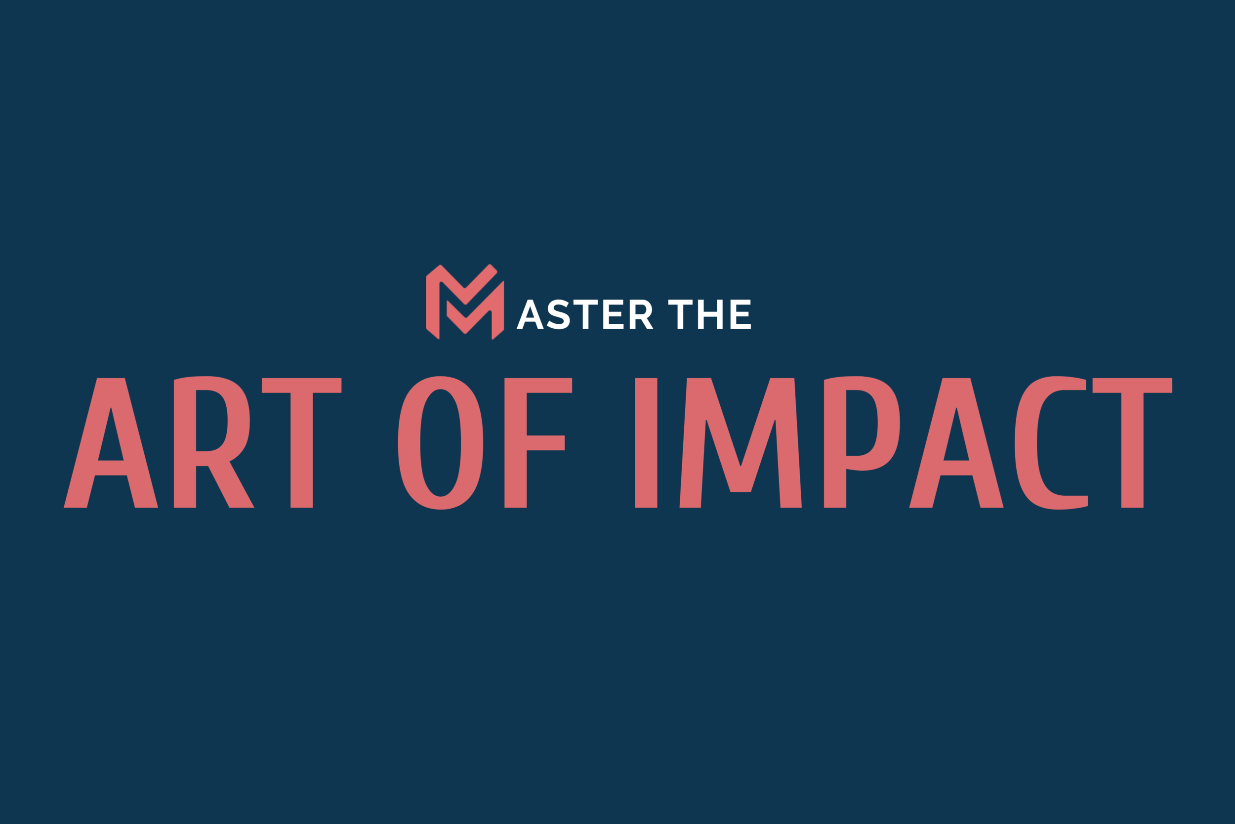 An in-depth masterclass devised for leaders driving action through messaging