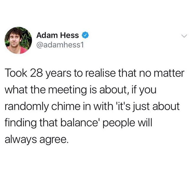 It's all about the balance.