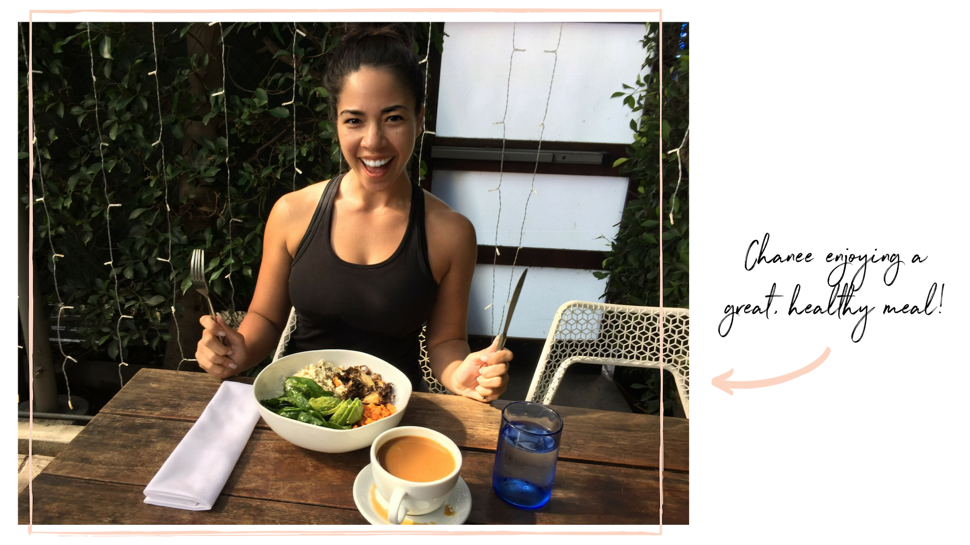 Chanee enjoying a great, healthy meal!.png