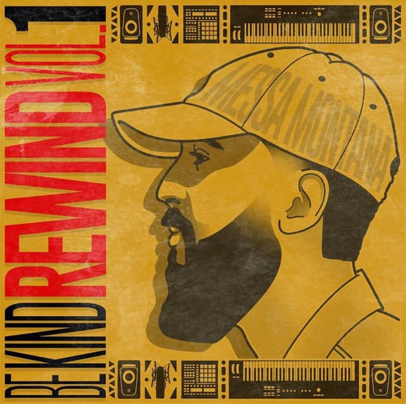 "Messa Montana Debut EP ""Be Kind, Rewind Vol. 1"""