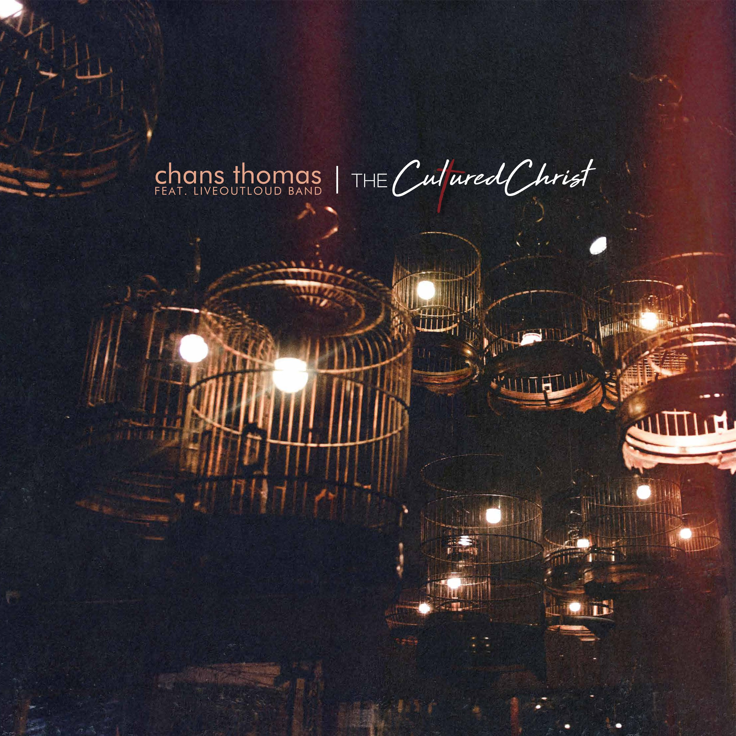 """Chans Thomas Debut EP """"The Cultured Christ"""""""
