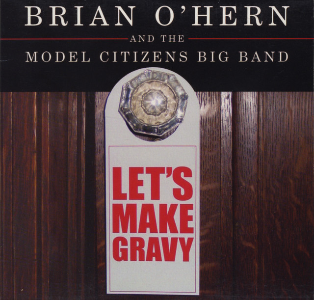 Chicago-based pianist, composer, arranger Brian O'Hern's 2003 recording.