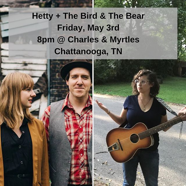 Playing Chattanooga this Friday night with @birdbearmusic Come hang out. #hettymusic