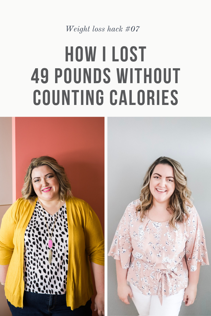 How I Lost 49 Pounds Without Counting Calories - Simply Home - FREE Meal Plans Included