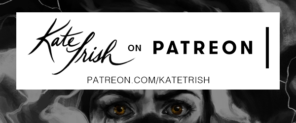 As a Patreon creator, I have patrons who pledge a small amount each month to access exclusive content rewards. My patrons see behind-the-scenes content, process videos, and sketches I don't share anywhere else. They receive newsletters and business insight, and some top tier patrons receive custom postcards, too! For a full list of rewards and info on how to become a patron, visit me on Patreon at  Patreon.com/KateTrish .  A special shout out and thank-you to my BTS Art Club and Pen Pal patrons: Nikki, Cory Xenos, Crystal Smith, Julie O'Brien, Elizabeth Larson, AJ Butterwick, Matthew Zuckerman, Karissa, and Grandma Trish!