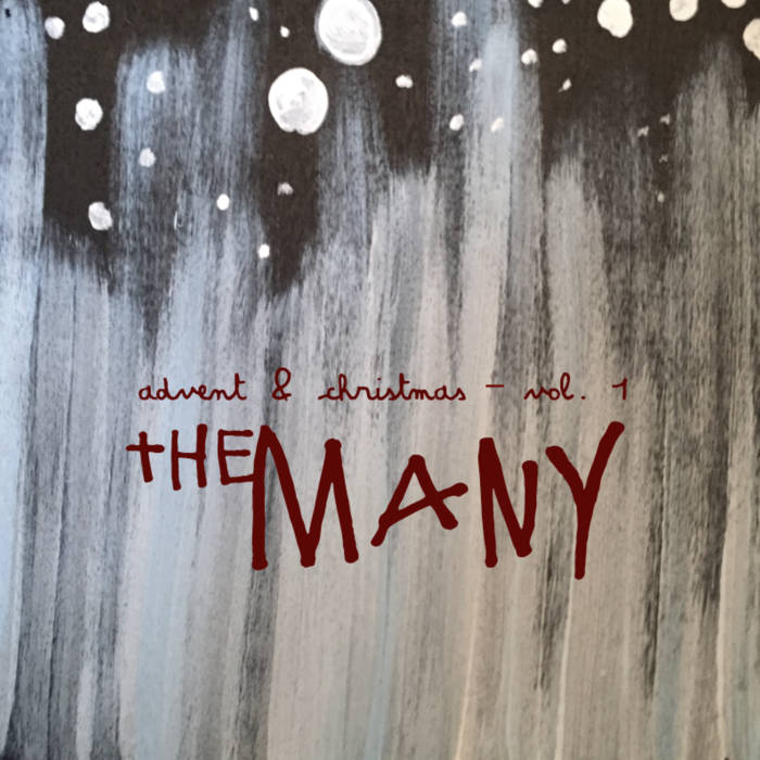Advent & Christmas - The Many