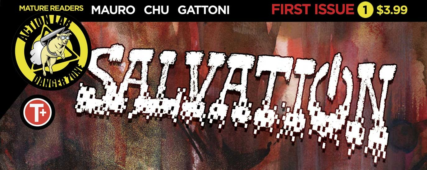 Salvation is being published through Action Lab Comics in late 2019!!!