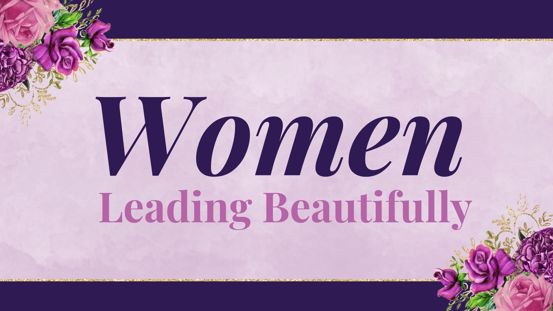 Women Leading Beautifully - Blog Graphic.png