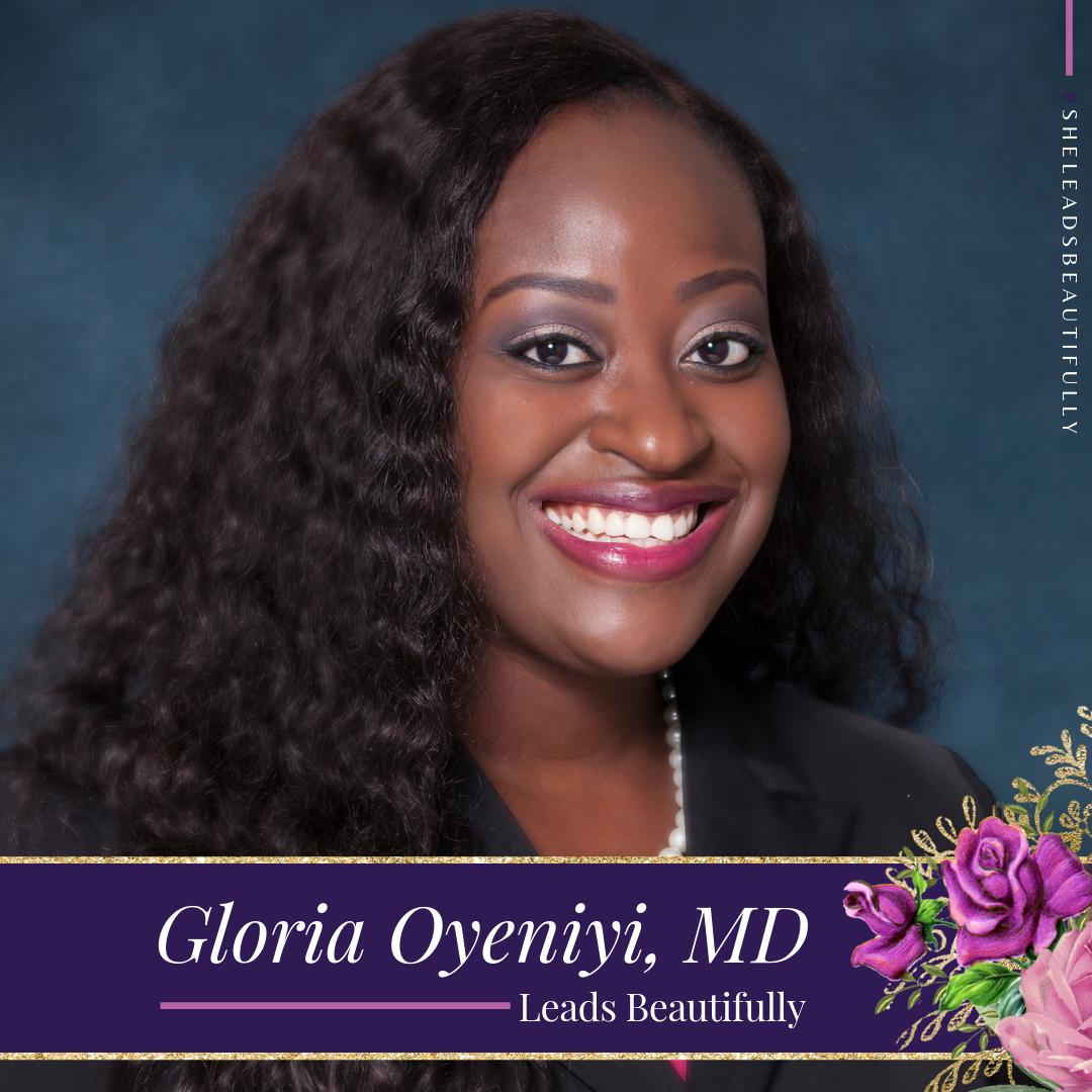 Gloria Oyeniyi MD Leads Beautifully.png