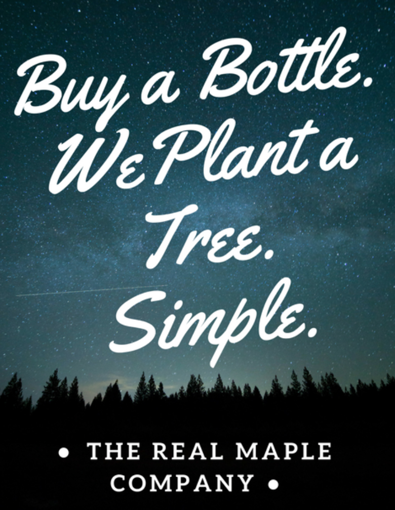 the-real-maple-company-buy-a-bottle-we-plant-a-tree-promise