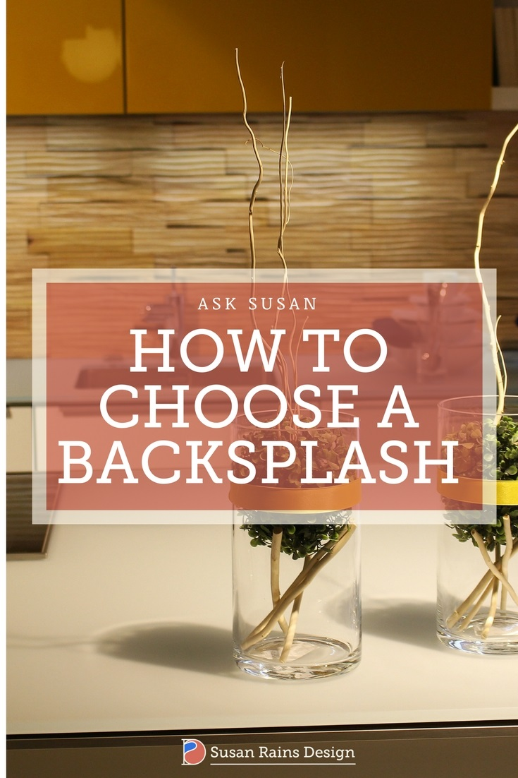 How to Choose a Backsplash by Susan Rains Design_pt.jpg