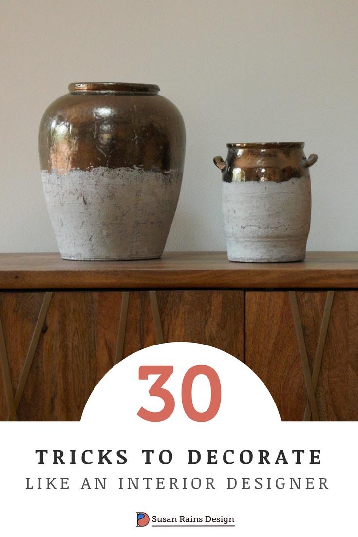 30 Tricks to decorate your home like an interior designer by susan rains design. 2 jpg.jpg