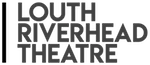 Louth Riverhead Theatre Email.png