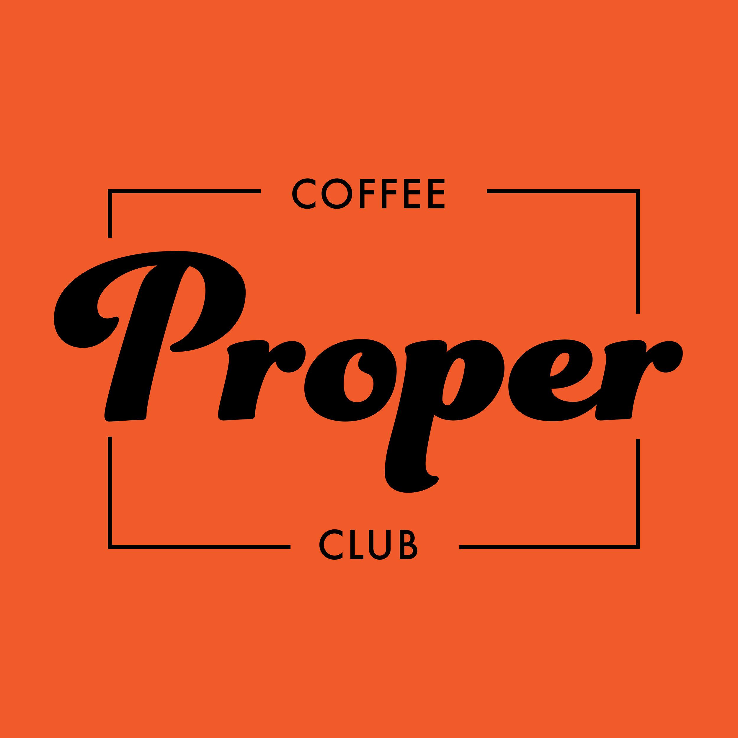 Proper Coffee Club