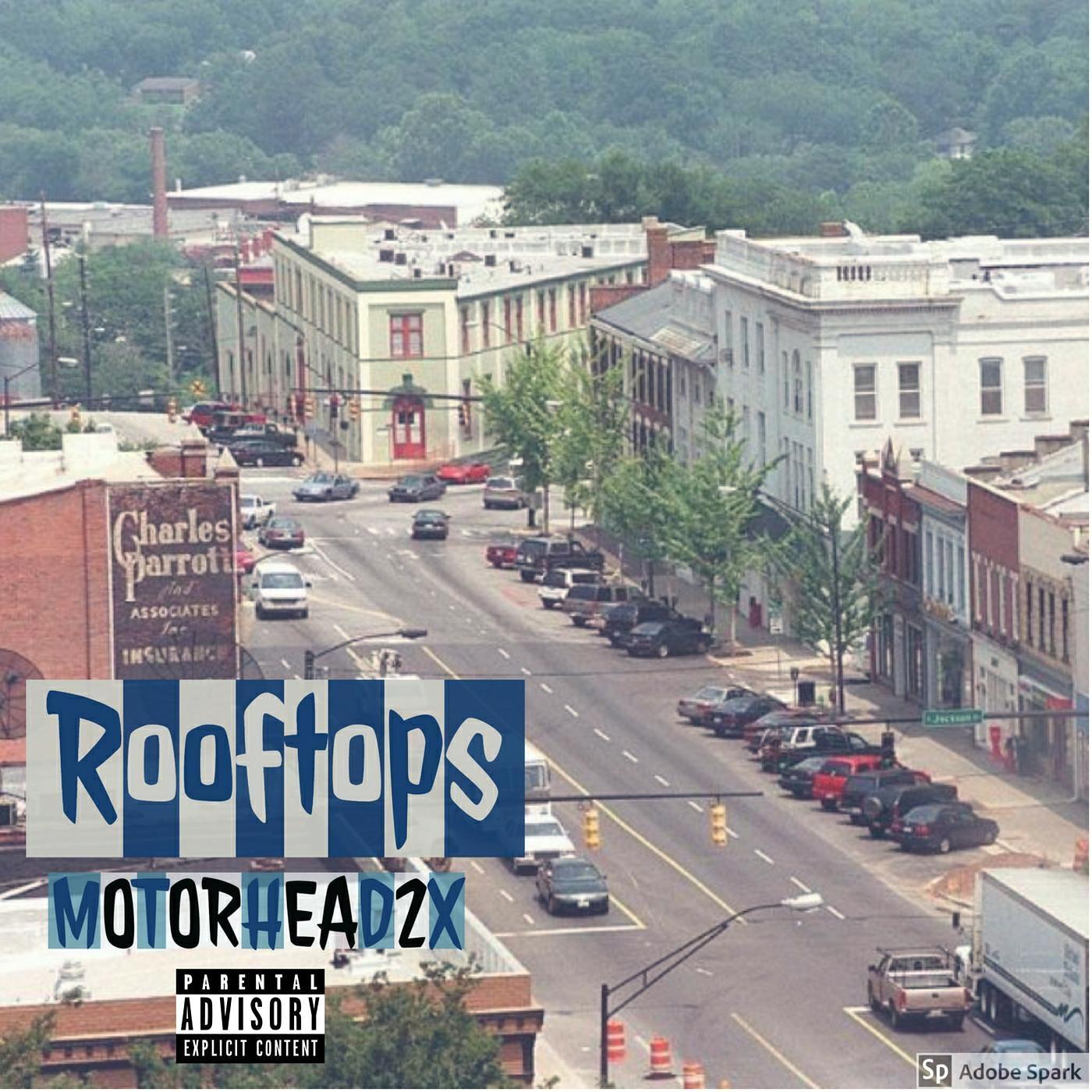 Rooftops - Motorhead2x