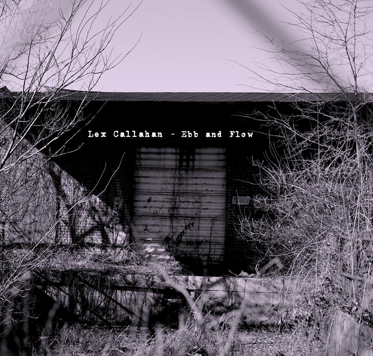Ebb and Flow - Lex Callahan