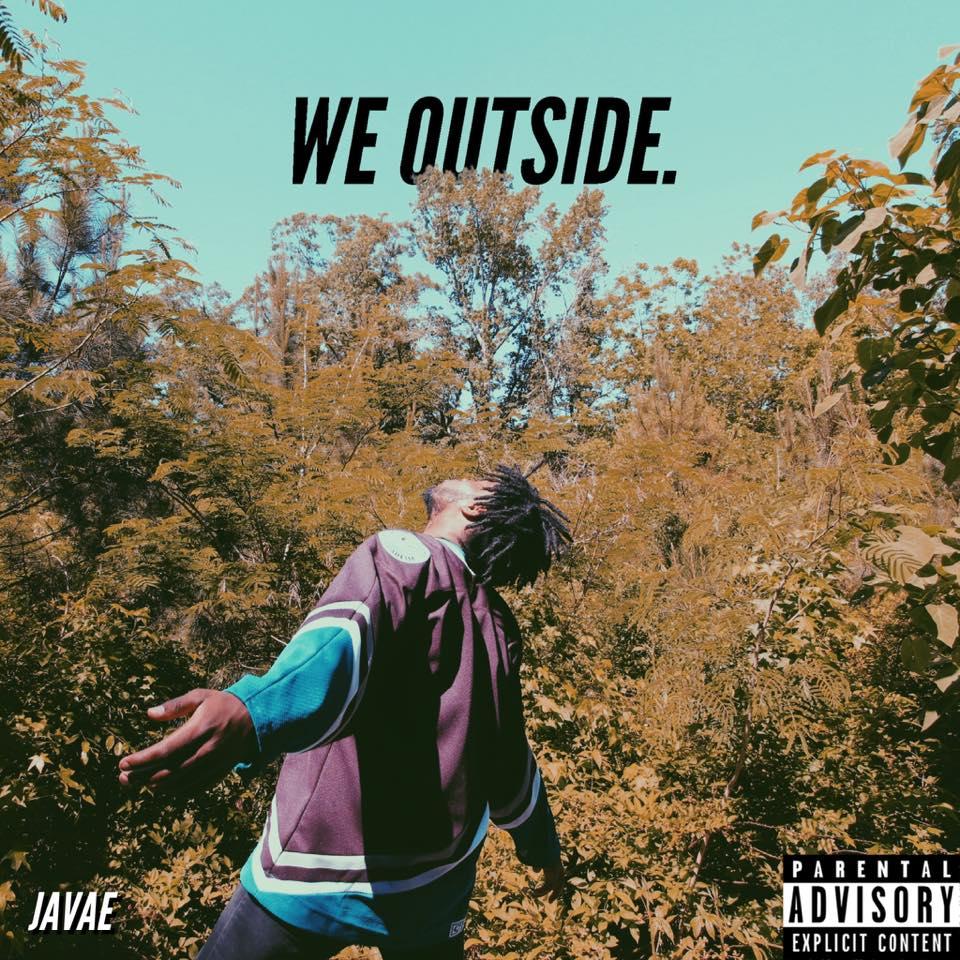 We Outside - Javae